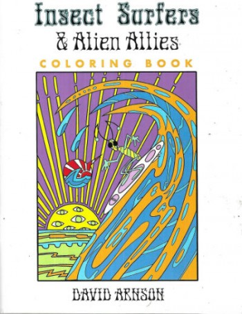 Image for Insect Surfers and Alien Allies Coloring book-signed by David Arnson of the Insect Surfers